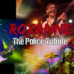 ROXANNE – Police Tribute