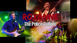 Roxanne - the police tribute 1